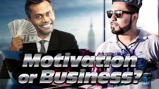 Motivation or Business?? - TahseeNation