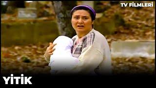 Yitik - Kanal 7 TV Filmi