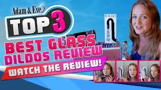 Adam and Eve's Top 3 Best Glass Dildos Review