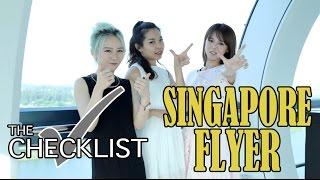 EP6 THE CHECKLIST - Premium Sky Dining @ Singapore Flyer