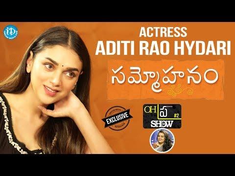 Xxx Mp4 Sammohanam Actress Aditi Rao Hydari Exclusive Interview Oh Pra Show 2 3gp Sex