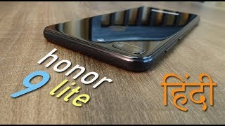 honor 9 Lite review (part 2) - best handset for price, battery life is average!