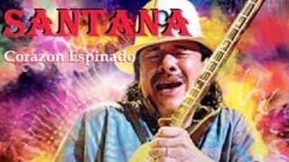 C. Santana / Feat Maná /  Corazón Espinado (HD 1080p)