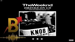 Mike Will Made It & The Weeknd - Drinks On Us ft. Swae Lee & Future