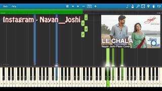 Le Chala - One Night Stand - Jubin Nautiyal - Nayan Joshi - Piano Tutorial