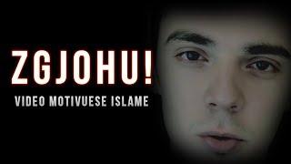 ZGJOHU - Video Motivuese Islame