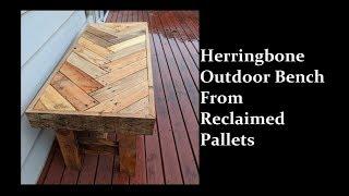 Reclaimed Pallet Herringbone Bench Project