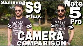 Samsung S9 Plus vs Redmi Note 5 Pro Camera Comparison Samsung Galaxy S9 Plus Camera Review