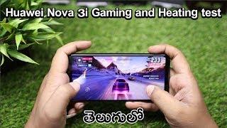 Huawei Nova 3i Gaming and Heating Battery test : in Telugu ~ Tech-Logic