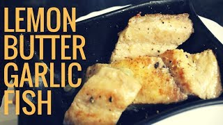 Fish in Lemon Butter Garlic sauce | Easy Healthy Pan Roasted Fish Fillets