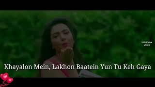 Khayalo Mein Lakho Baatein | Best Romantic WhatsApp Status - Atif Aslam