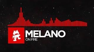 [DnB] - Melano - On Fire [Monstercat Release]