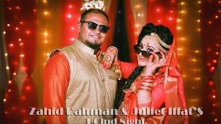 Zahid Rahman & Juliet Iffat'S  I Holud Night