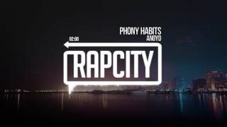 ANoyd - Phony Habits (Prod by RMG)