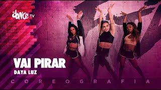 Vai Pirar - Daya Luz   FitDance TV (Coreografia) Dance Video