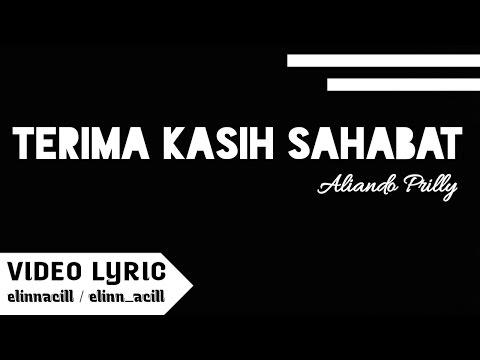 Terima Kasih Sahabat - Aliando Prilly ( Video Lyric )
