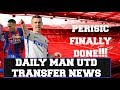 PERISIC AGREED, ZLATAN STAYING, NEYMAR, DIER FINAL OFFER? |MANCHESTER UNITED| |DAILY TRANSFER NEWS|