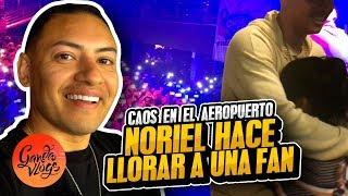 NORIEL HACE LLORAR UNA FAN 🥺 Y CAOS EN EL AEROPUERTO de PERU🚓   Ganda Vlogs