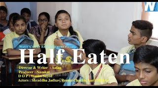 You Will Cry After Watching This Short Film  | Half Eaten