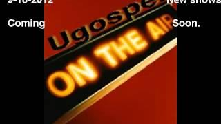 Aired 9-18-2012 Ugospel