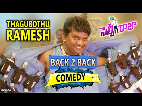 Thagubothu Ramesh Back 2 Back Comedy Scenes from Selfie Raja || Latest Telugu Comedy Scenes