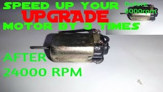 How to SPEED UP your DC Motor at Home-simple