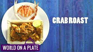How to make Crab Roast | World on a Plate | Manorama Online Recipe