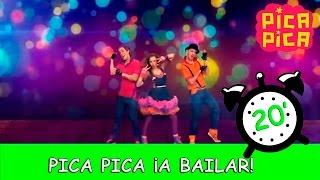 Pica-Pica - ¡A bailar! (20 minutos)