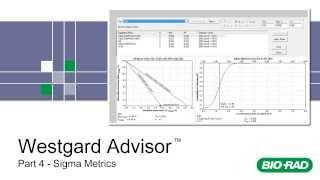 Bio-Rad Westgard Advisor for Unity Real Time Training - Part 4 - Sigma Metrics