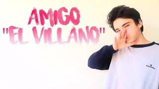 Videostar! Amigo, El Villano