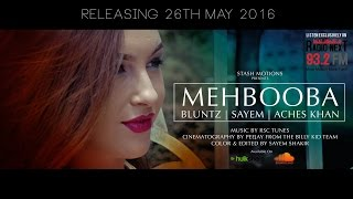 Mehbooba - Bluntz | DJ Sayem | Aches Khan (Official Music Video)