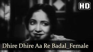 Dhire Dhire Aa Re Badal (Female)   Kismet Songs   Ashok Kumar   Mumtaz Shanti   Filmigaane