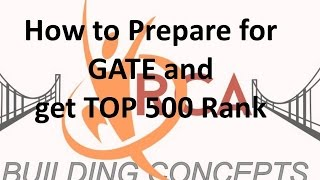How to Prepare for GATE and get rank in TOP 500