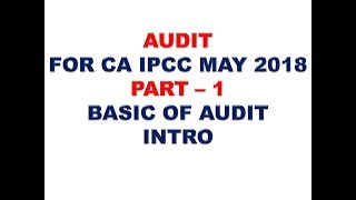 AUDIT FOR CA IPCC MAY 2018 PART 1