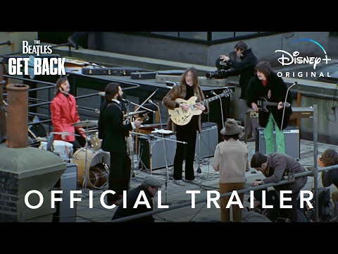 The Beatles Get Back Official Trailer Disney
