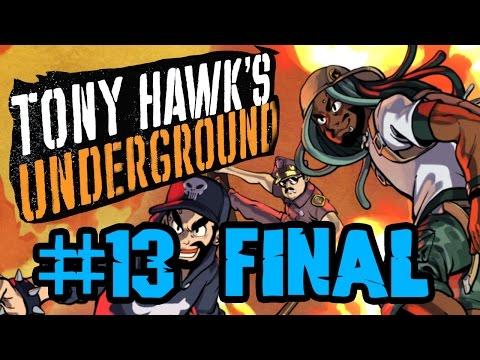 Best Friends Play Tony Hawk's Underground (Part 13 Final)