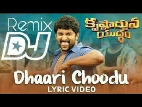 Xxx Mp4 Dhaari Choodu DJ Song With Lyrics DJ SASI Krishnarjuna Yuddham Songs Nani 3gp Sex