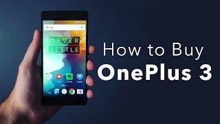 3 Ways to buy the OnePlus 3