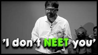 'I don't NEET you' feat., Prof. Rangabashyam - TempleMonkeysTV
