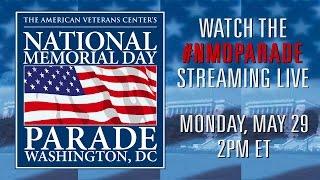 The 2017 National Memorial Day Parade - Live Stream