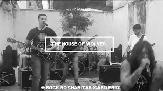The House Of Wolves - Full Show (on Rock No Charitas)