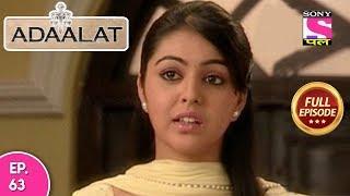 Adaalat - Full Episode 63 - 12th March, 2018
