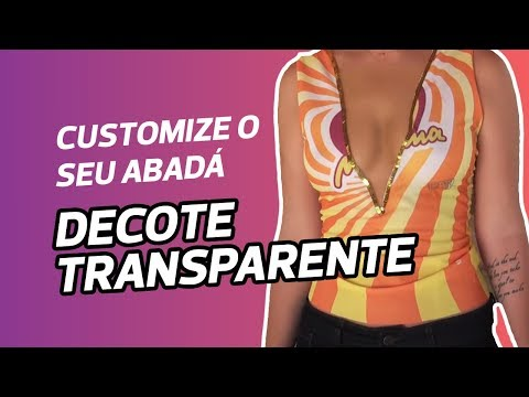 Customização de abadá Modelo com decote transparente