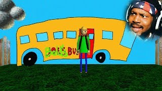 DO NOT GET ON THE BUS | Baldi