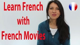 Learn French with French movies