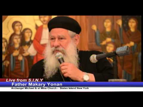 Live w Fr. Makary Younan from Staten Island NY 06 21 2013