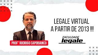 Legale Virtual a partir de 2013 !!!