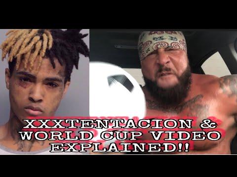 Xxxtentacion | World Cup Video Explained