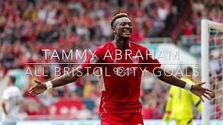 Tammy Abraham all goals for Bristol City