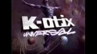 K-Otix - World Reknown
